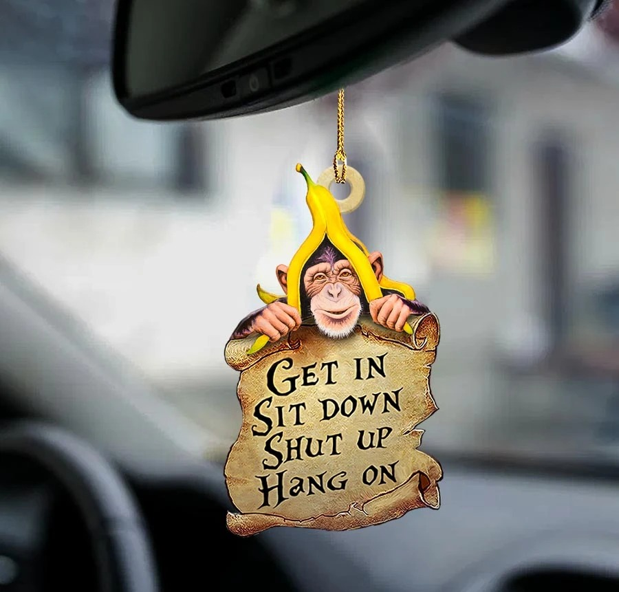 Monkey get in sit down shut up hang on car hanging ornament