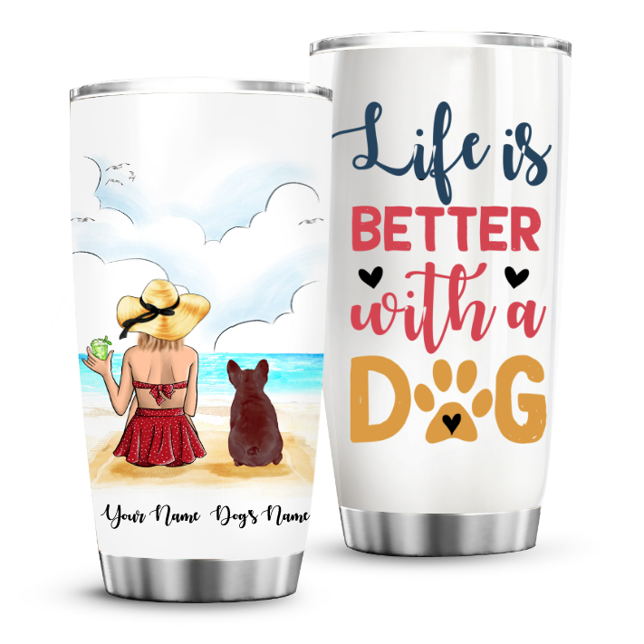 French Bulldog Life is better with a dog custom name steel tumbler