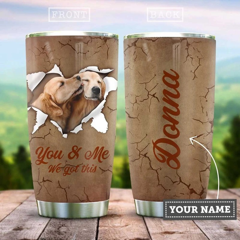 Golden Retriever Couple You And Me We Got This Custom Name Steel Tumbler