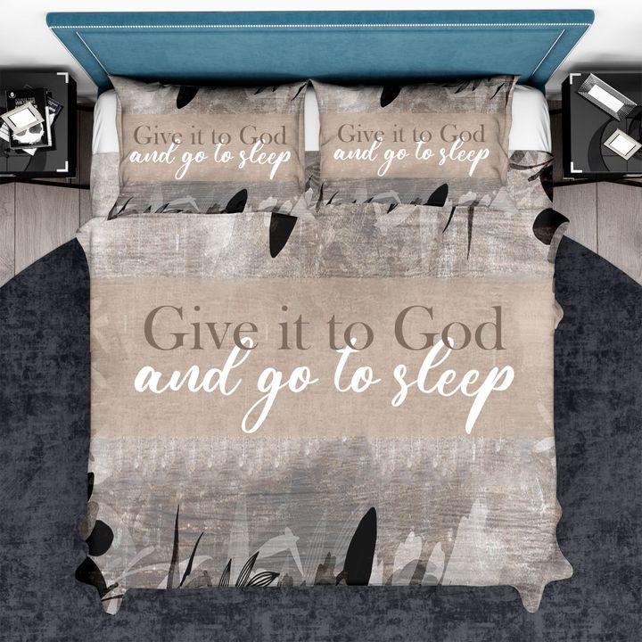 Give it to God and go to sleep bedding set