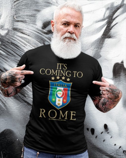 Euro Championship It's coming to Rome Shirt