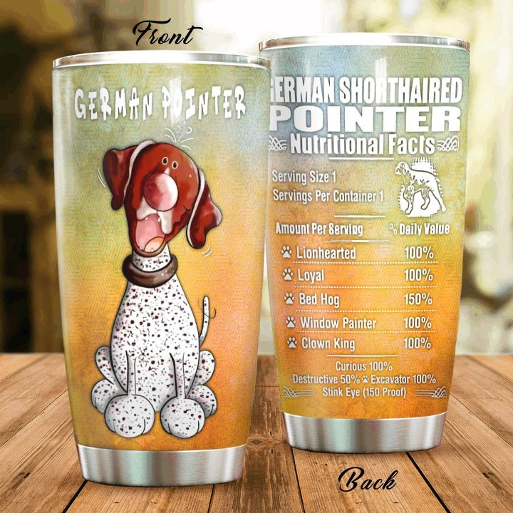 German Shorthaired Pointer Nutritional Facts Steel Tumbler