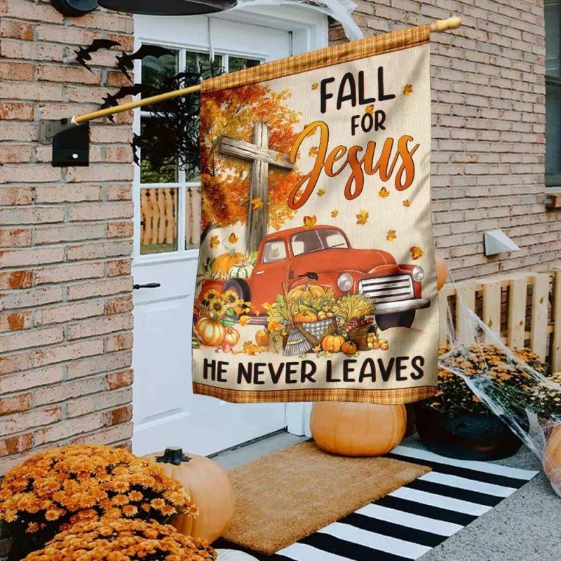 Fall For Jesus He Never Leaves Halloween Flag