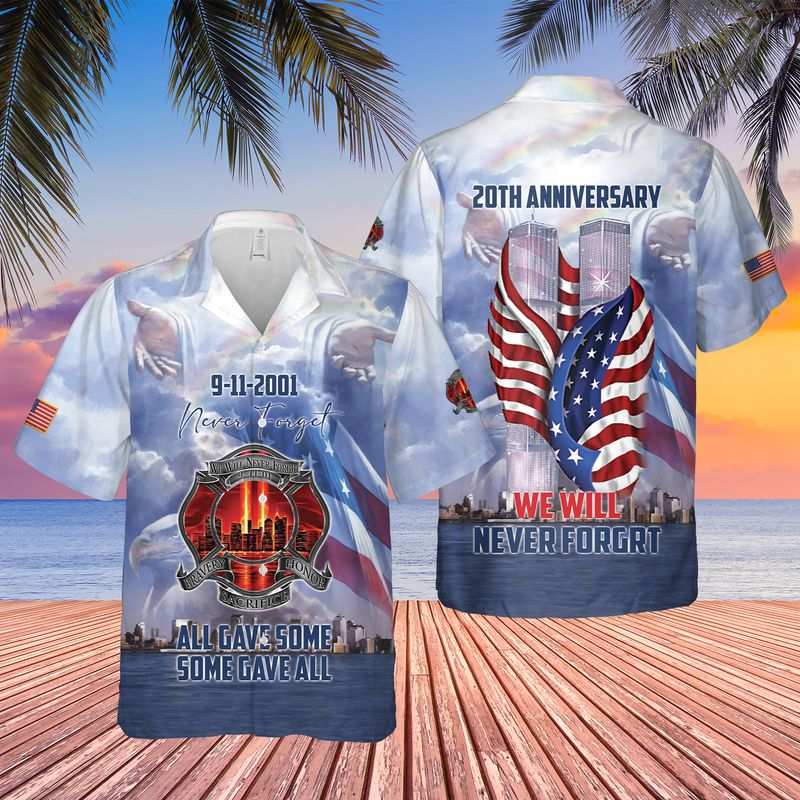 9-11 We Will Never Forget 9-11 20th Anniversary Hawaiian Shirts