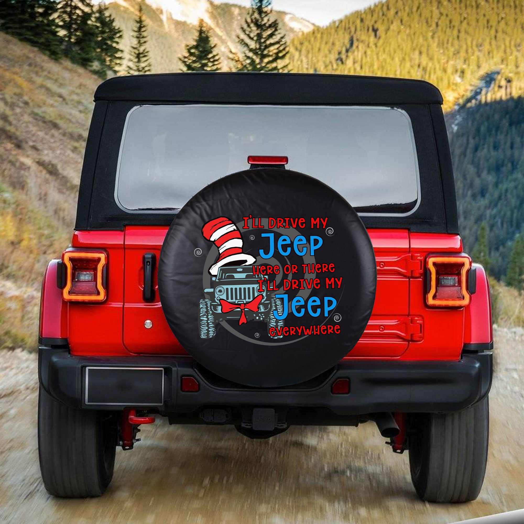 Dr Seuss I'll drive my jeep everywhere spare tire cover