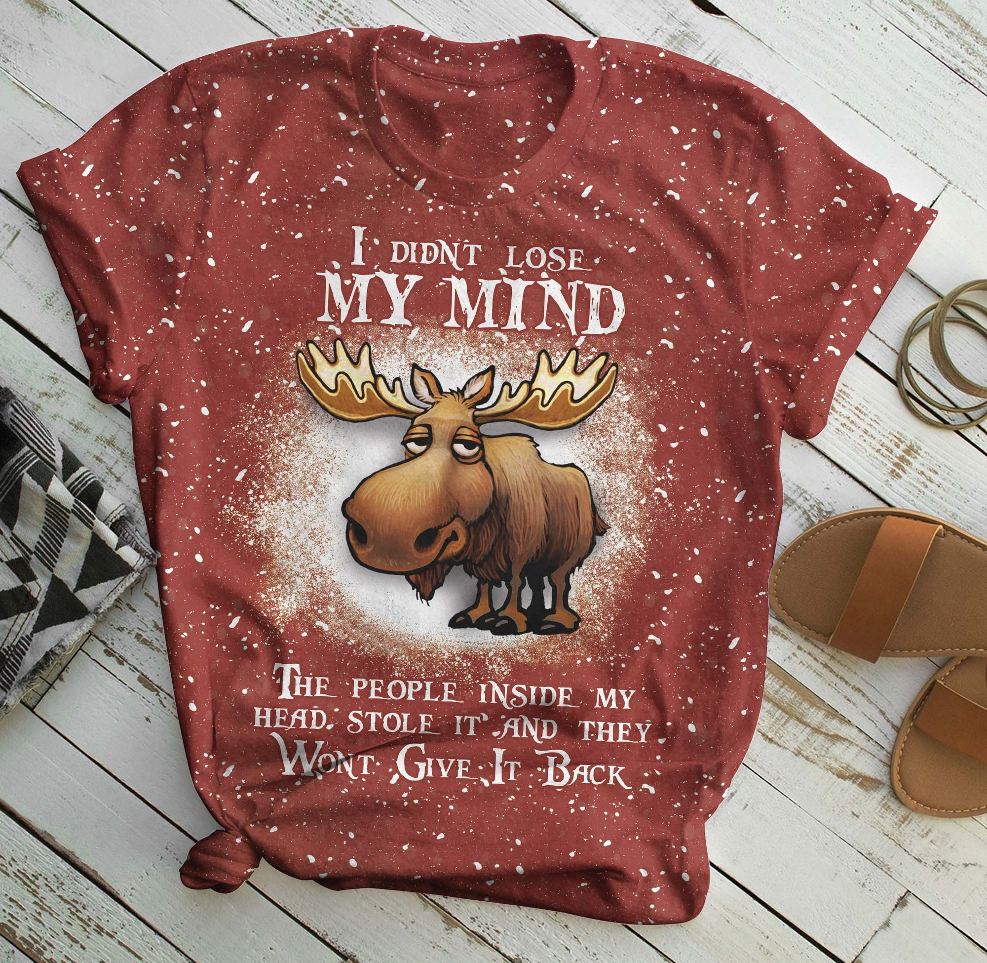 Moose i didn't lose my mind all over print t-shirt