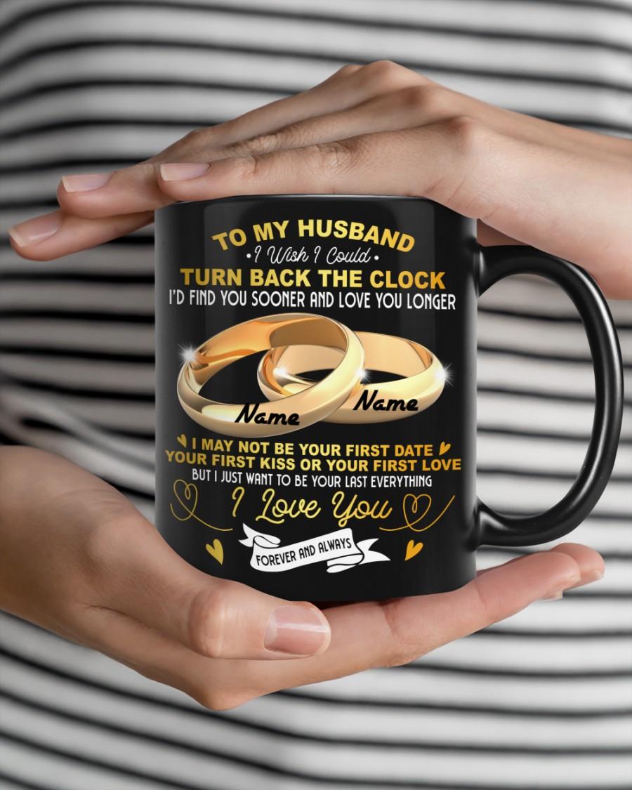 Personalized Name To my husband i wish i could turn back the clog mug
