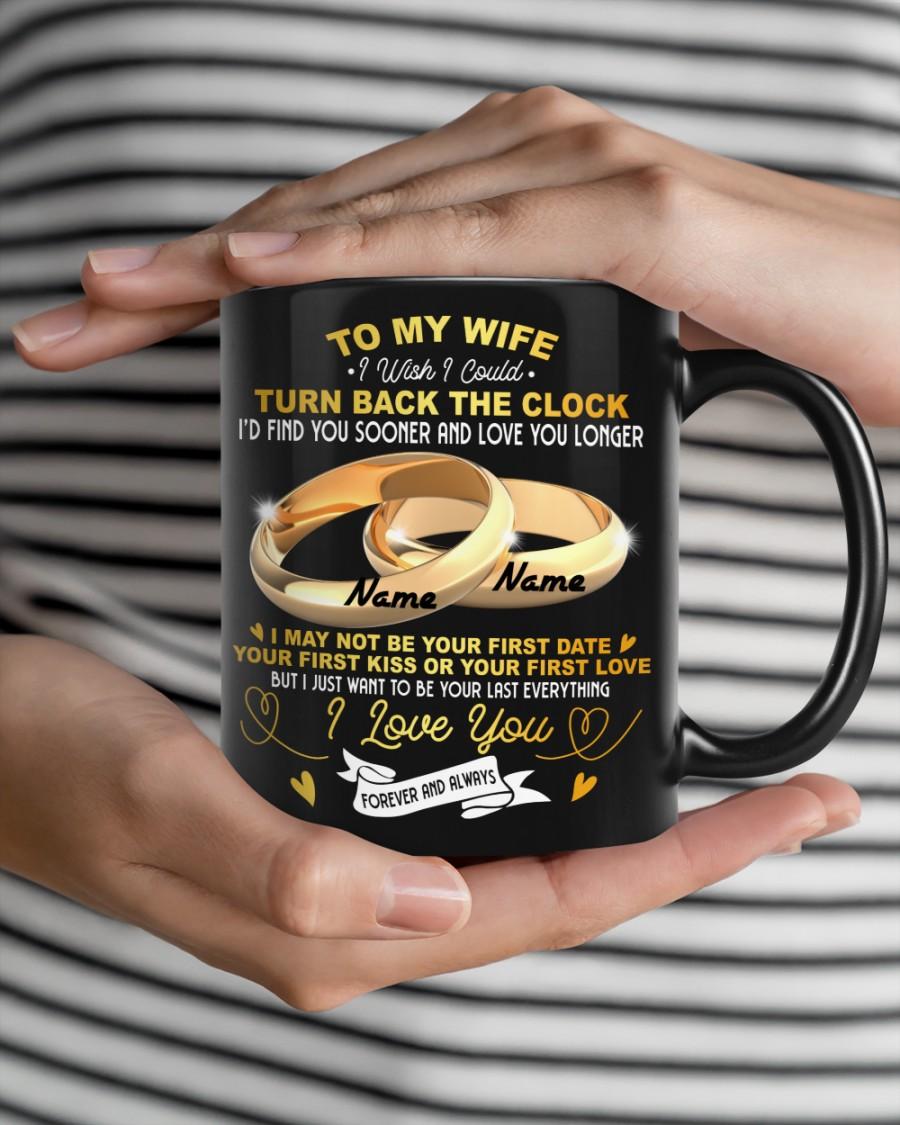 Personalized Name To my wife i wish i could turn back the clog mug