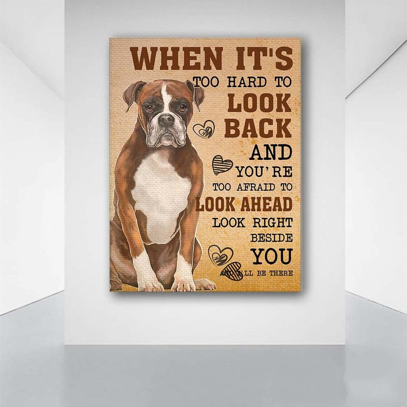 Boxer Dog I'll Be There Beside You Poster Canvas Print