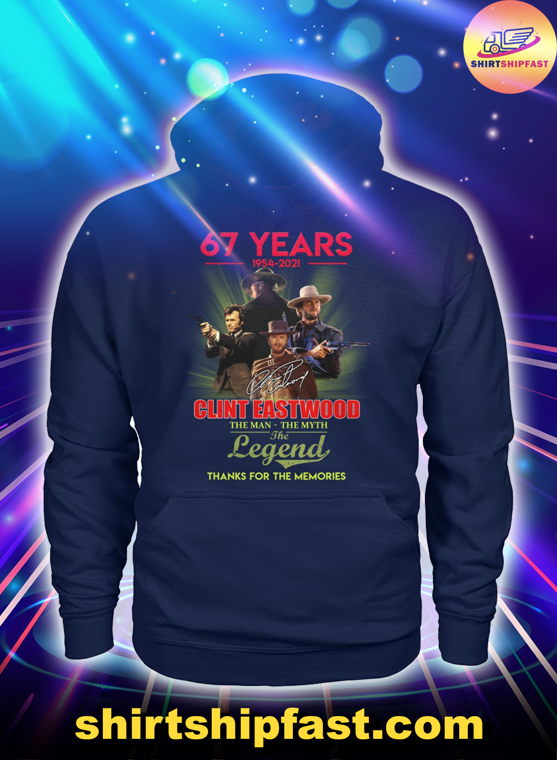 67-years-1954-2021-Clint-Eastwood-The-man-the-myth-the-legend-hoodie -1