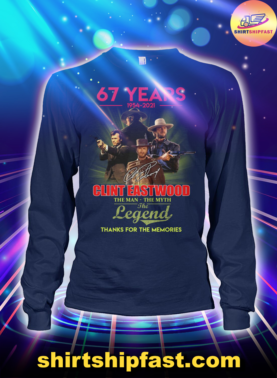 67-years-1954-2021-Clint-Eastwood-The-man-the-myth-the-legend-long-sleeve-tee-2