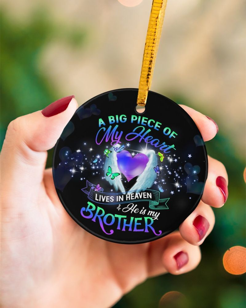 A big piece of my heart lives in heaven and he is my brother circle ornament-1