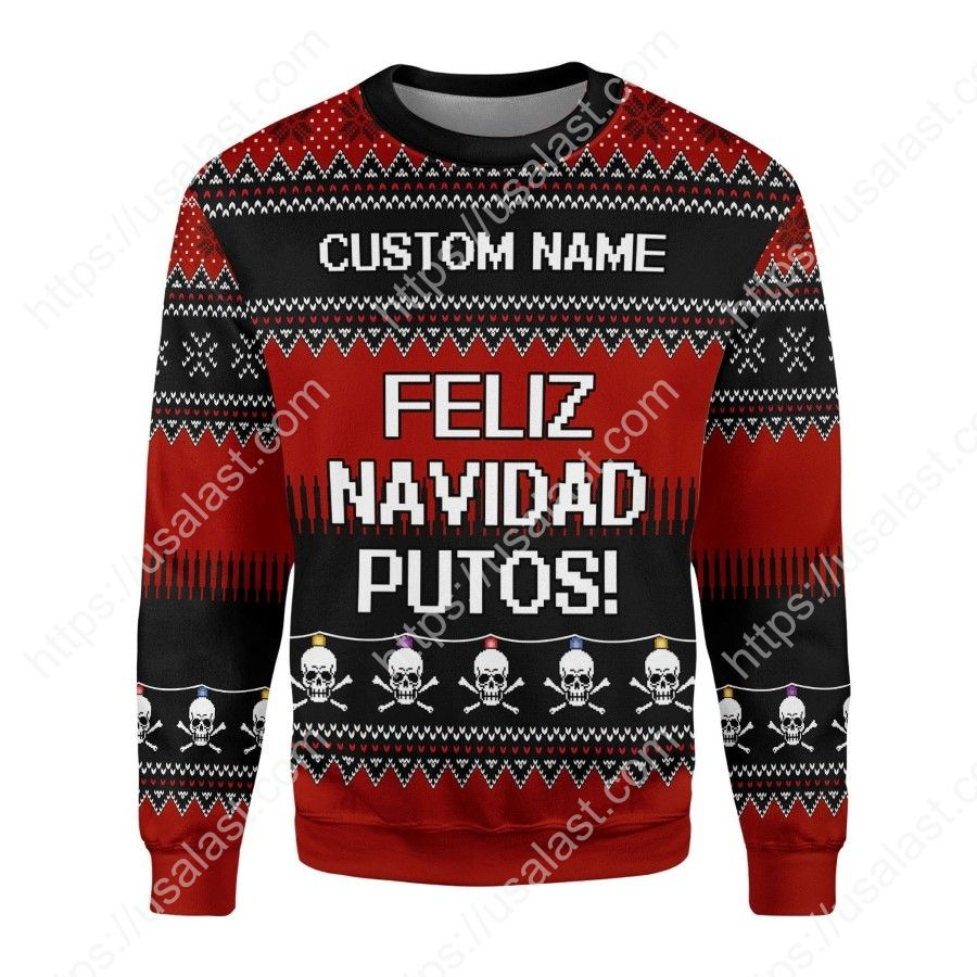 Feliz Navidad Putos Personalized Ugly Christmas Sweater