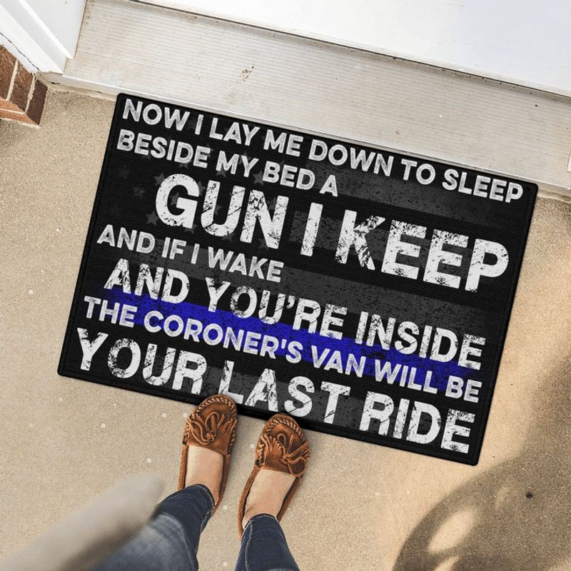 I Lay Me Down To Sleep Beside My Bed A Gun I Keep Doormat