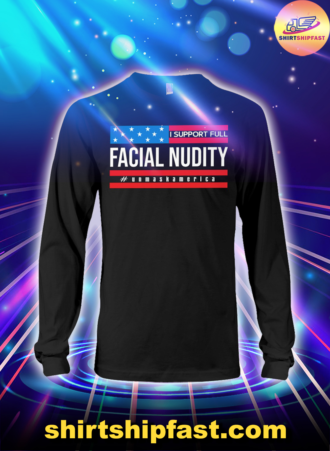 I-support-full-facial-nudity-unmask-america-long-sleeve-tee