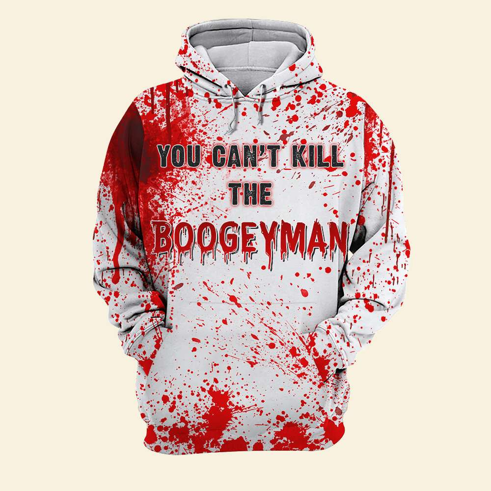 Halloween you can't kill the boogey man 3D Pull Over Hoodie